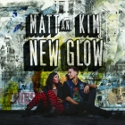 Matt and Kim: New Glow review
